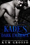 Kade's Dark Embrace (Immortals of New Orleans Book 1)