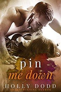 Pin Me Down