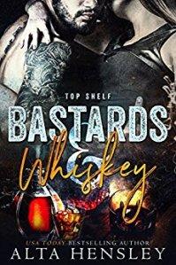 Bastards and Whiskey