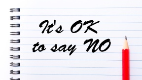it's OK to say NO